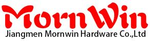 Jiangmen Mornwin Hardware Co.,Ltd